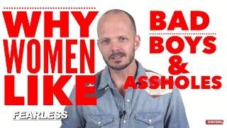 Video Bad Boys vs Assholes - Differences & Why Women Like Bad Boys more than Nice Guys download MP3, 3GP, MP4, WEBM, AVI, FLV Juni 2018