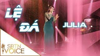 SBTN VOICE Tập 10: Julia | Lệ Đá