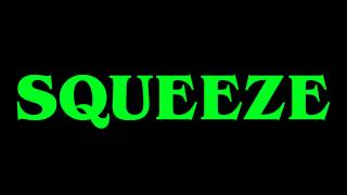 "Squeeze, ""Is That Love"""