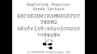 Video Exploring Physics: Greek Letters (1 of 2) download MP3, 3GP, MP4, WEBM, AVI, FLV Agustus 2018