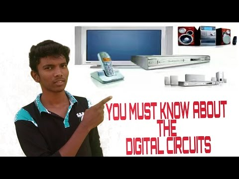 WHAT IS DIGITAL CIRCUITS?-KNOW THE TRUTH [TAMIL]