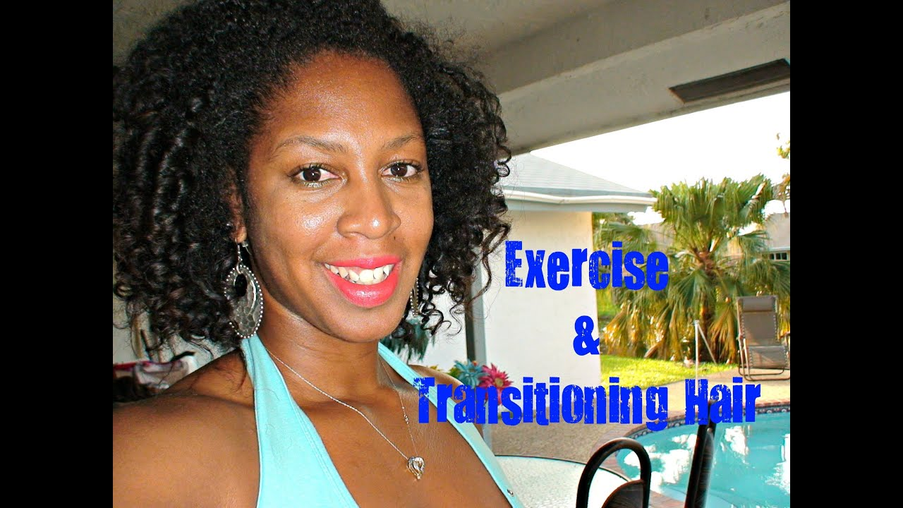 Work Out Hair Styles Exercise and Transitioning Hair TUTORIAL