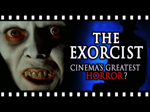 "Is THE EXORCIST Really The ""Greatest"" Horror Ever Made?"