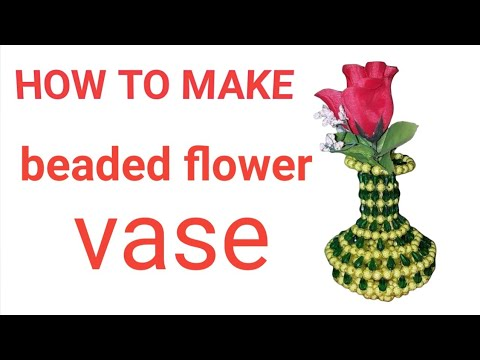🔶 🔸️How to make beaded flower vase & 🔶 🔸️How to make beaded flower vase - YouTube