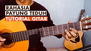 Payung Teduh - Rahasia (Cover dan Tutorial Gitar chord+tab)
