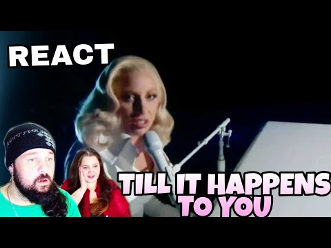 REAGINDO: LADY GAGA - TILL IT HAPPENS TO YOU