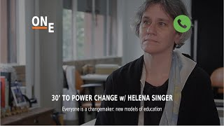 30' to Power Change - Episode 7 - Helena Singer