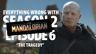 """Everything Wrong With The Mandalorian """"The Tragedy"""""""