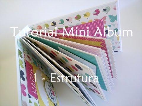 Tutorial | Scrapbook Mini Album - parte 1 (estrutura)