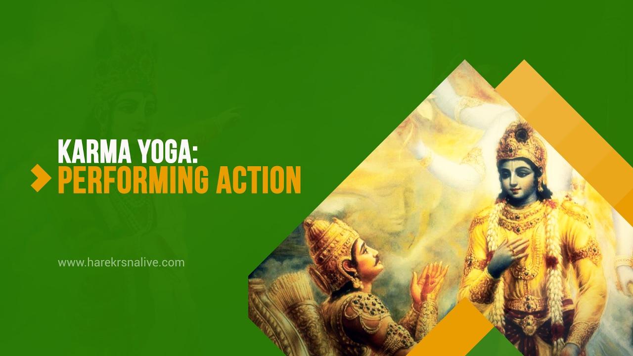 5 Karma Yoga Performing Action Youtube