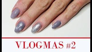 VLOGMAS #2 zdobienie paznokci