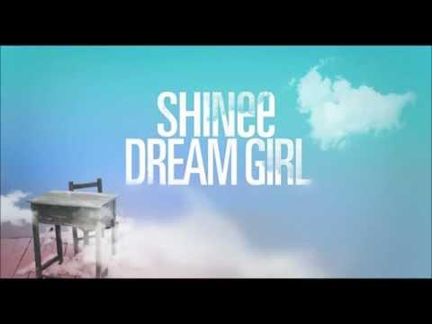 Shinee Dream Girl Full Audio MP3 [DL]