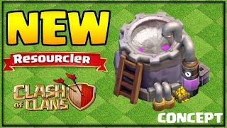 NEW Building Concept - The RESOURCLER! Clash of Clans Update Concept