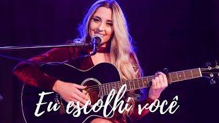 Karina Martins - Eu Escolhi Você (Acústico)