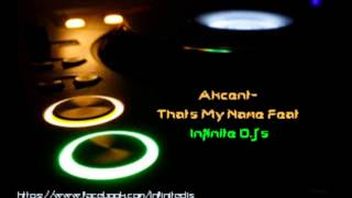 Akcent-thats my name Feat Infinite D.J & Beat Maker