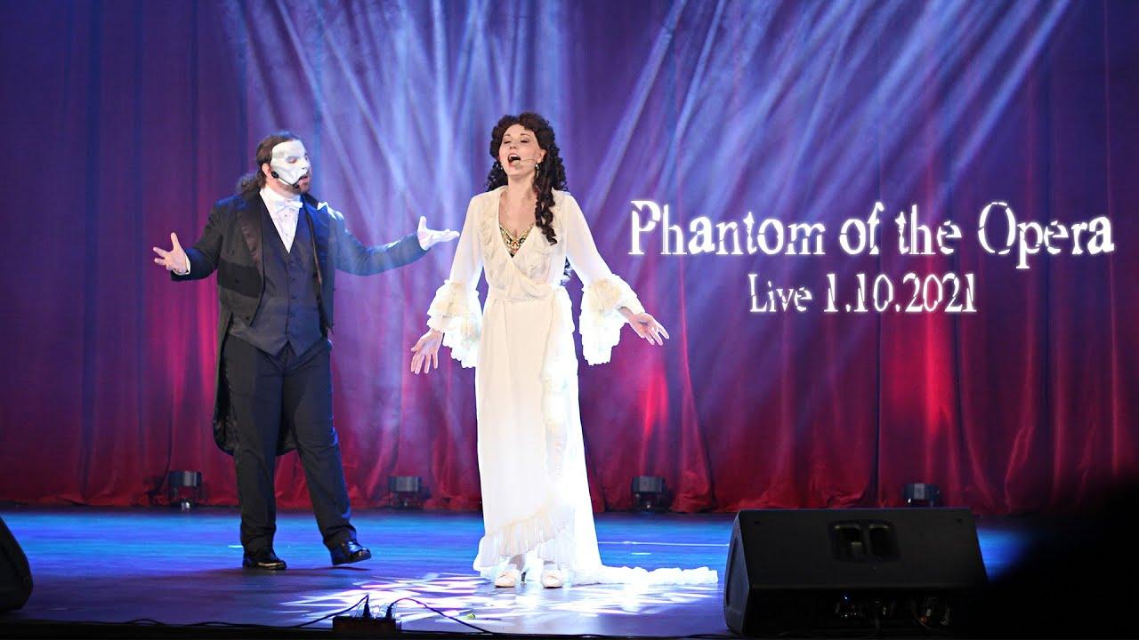 Phantom of the Opera - Live (1.10.2021)
