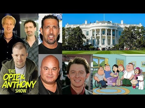 Opie & Anthony - Vos Toured The White House