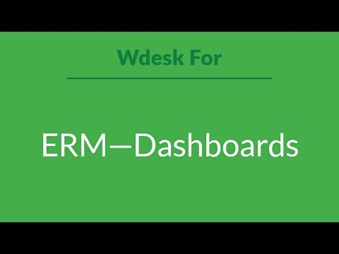 Wdesk For Erm Dashboards