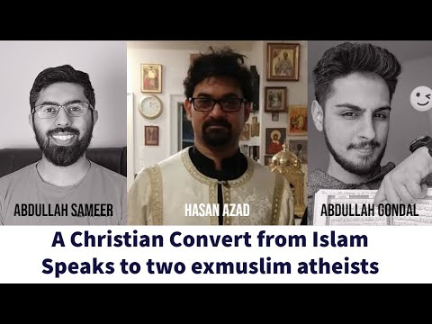 A Christian Convert from Islam Speaks to two exmuslim atheists