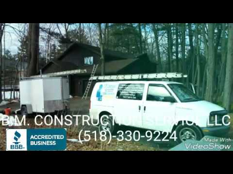 B.M. Construction Service LLC - Saratoga Springs NY (518)-330-9224
