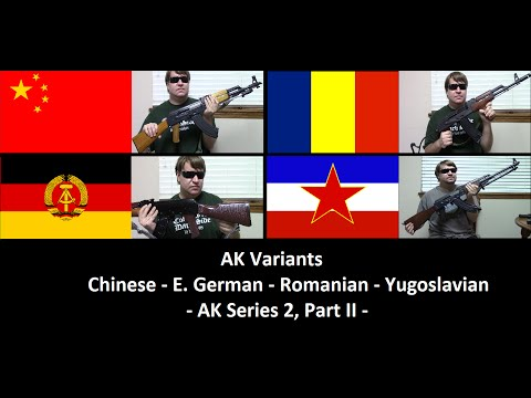 AK Variants: Chinese, East German, Romanian, & Yugoslavian (AK Series 2, Part II)
