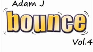 Adam J - Uk bounce Vol.4