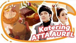 Review Makanan Di Nikahannya Atta Aurel