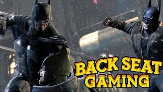 F#@K YOU BATMAN! (Backseat Gaming)