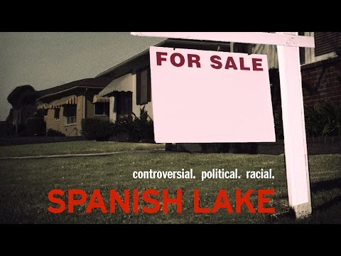 SPANISH LAKE - Race, Class and White Flight in Missouri Documentary