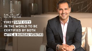Ras Al Khaimah - First safe city in the world to be certified by both WTTC & Bureau Veritas