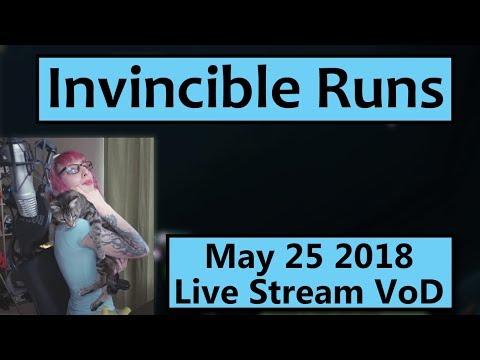 Invincible Runs - May 25 Live Stream VoD