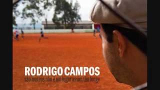 Rodrigo Campos - Califórnia Azul - São Mateus não é um lugar assim tão longe