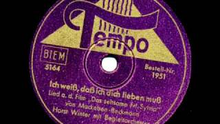 Horst Winter: Ich weiß, daß ich dich lieben muß (Dezember 1944)