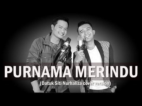 PURNAMA MERINDU (Dato' Siti Nurhaliza) - COVER by Andrey feat Fiqri Firmansyah