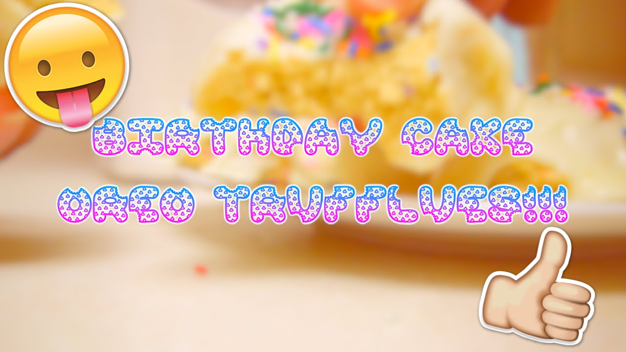 3 INGREDIENT NOBAKE BIRTHDAY CAKE OREO TRUFFLES RECIPE YouTube