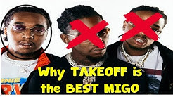Why TAKEOFF is ACTUALLY the BEST on the MIGOS