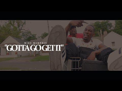 Mike Memphis - Gotta Go Get It (Official Video)   Dir X ISeeHD