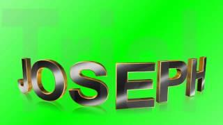 GREEN SCREEN FIRST NAME JOSEPH 3D