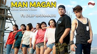 'MAN MAGAN' Deepak Bajracharya | Ft.Dilip Rayamajhi | Concept Dance Video by Rahul Shah