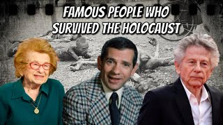 Well Known People Who Survived The Holocaust