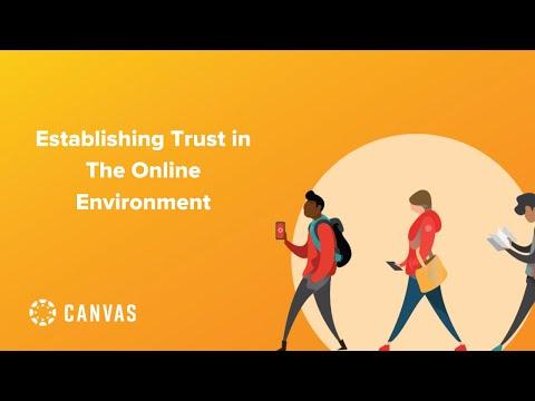 Establishing Trust in an Online Environment
