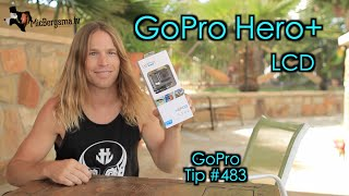 GoPro Hero+ LCD Unboxing / Review - GoPro Tip #483