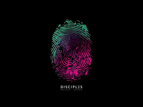 Disciples - Daylight (Boston Bun Remix)