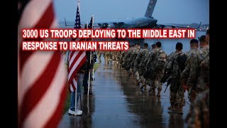 #Pentagon sends Thousands U.S. Troops Deploying to the Middle East in Response to Iranian Threats