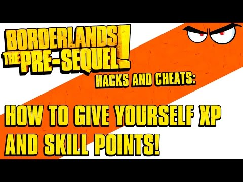 Borderlands The Pre-Sequel: XP And Skill Points Hack! (How-To Using Cheat Engine)