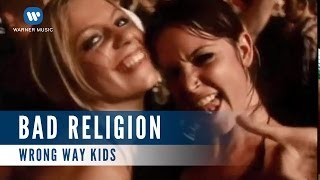 Bad Religion  - Wrong way Kids (Official Music Video)