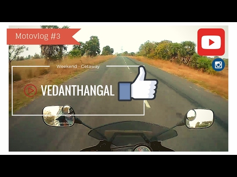 Weekend getaway | Vedanthangal bird sanctuary | motovlog #3 ( Read description for details )