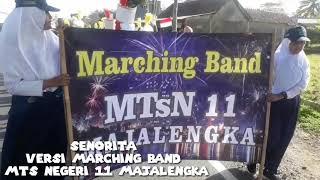 Senorita Versi Marching Band MTs Negeri 11 Majalengka