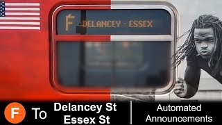 ᴴᴰ R160 F Train to Delancey St - Essex St Announcements - From Coney Island via Culver Local