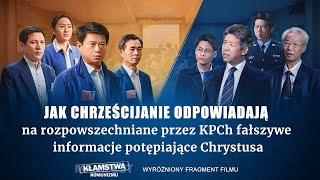 """Film chrześcijański """"Kłamstwa komunizmu"""" Klip filmowy (4) – Prawdziwy cel negowania i potępiania Chrystusa przez Komunistyczną Partię Chin"""